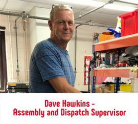 Dave Hawkins - Barton Assembly and Dispatch Supervisor